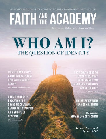 517540d0a08e A PUBLICATION OF THE CENTER FOR APOLOGETICS   CULTURAL ENGAGEMENT AT LIBERTY  UNIVERSITY