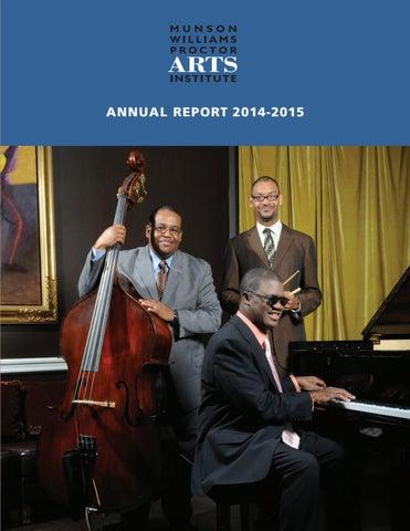 Munson williams proctor arts institute annual report 2014 2015 by