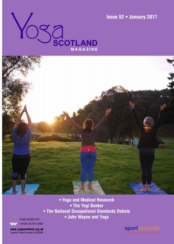 Yoga Scotland - January 2017 issue 52 by Yoga Scotland