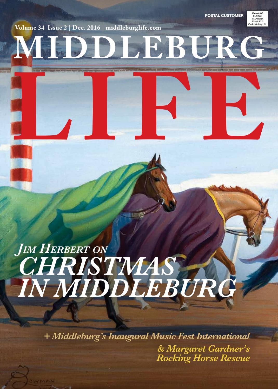 Middleburg Life December 2016 By Middleburg Life Issuu