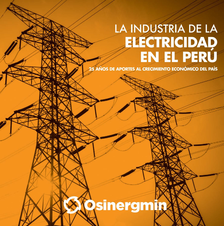Osinergmin industria electricidad peru 25anios by Ernesto Otazu - issuu