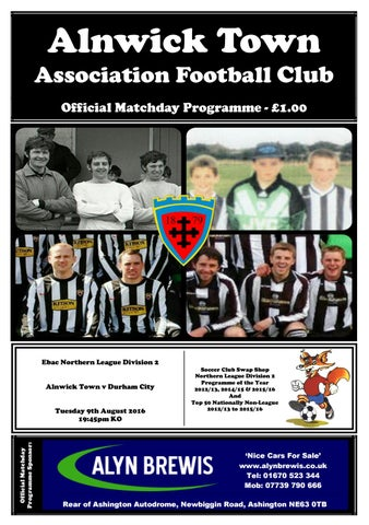 Alnwick Town V Durham City 09 08 2016 By Alnwick Town Afc Issuu