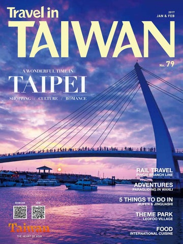 Travel in Taiwan (No 79 2017 01/02 ) by Travel in Taiwan - issuu