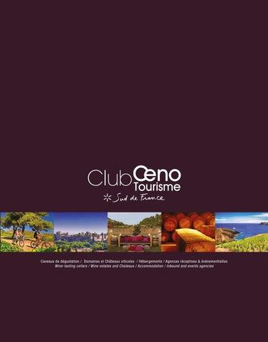La Destination Sud De France Une Terre Vins Et Terroirs Dcouvrir A Land Of Wines And To Discover
