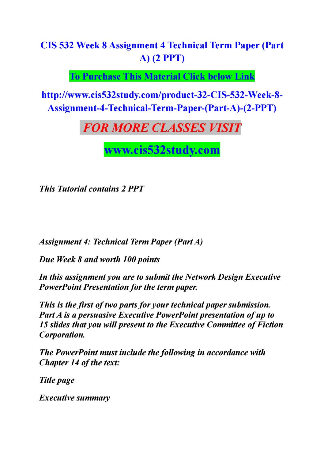 Cis 532 Week 8 Assignment 4 Technical Term Paper Part A 2