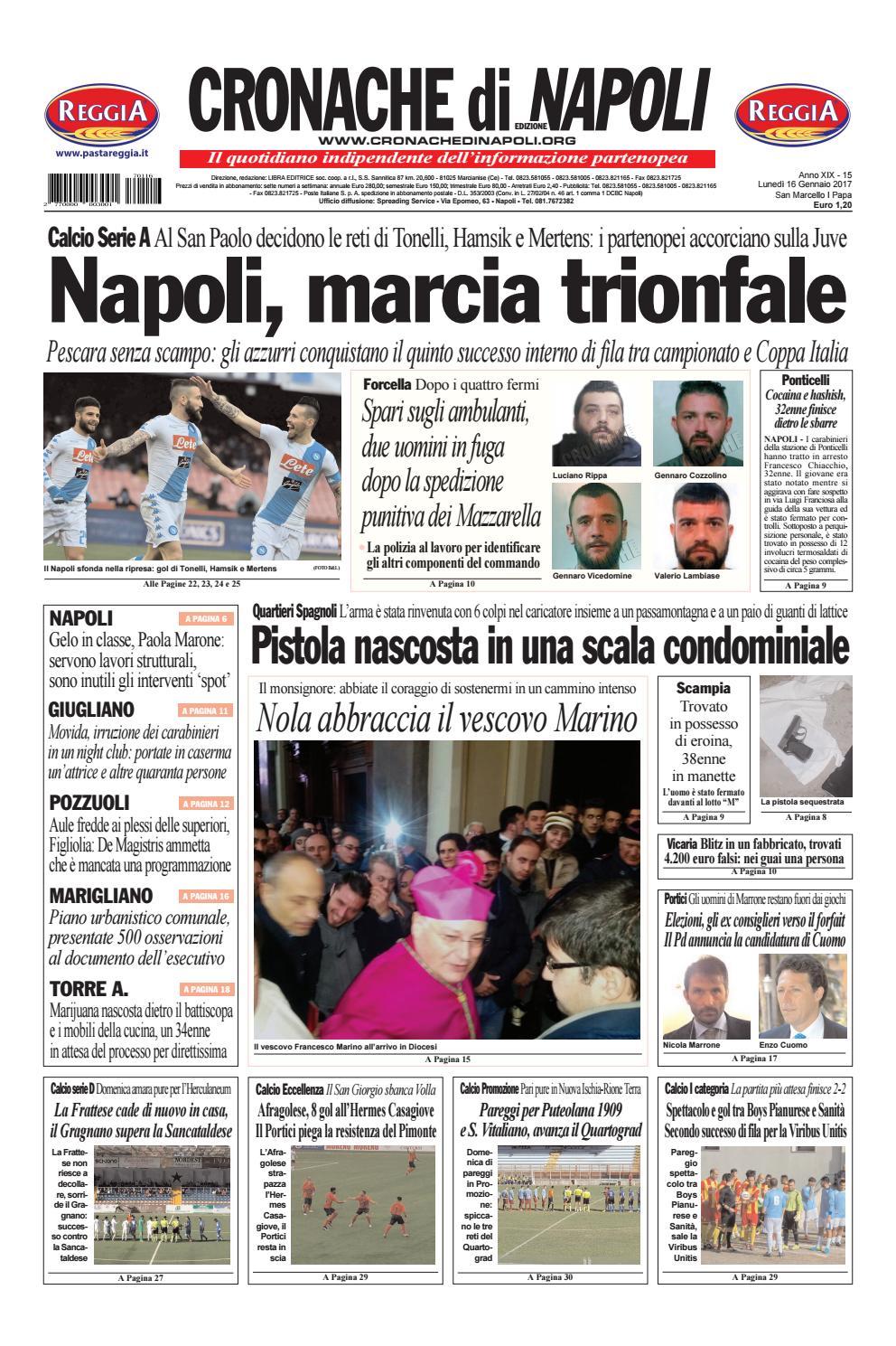 Cronache di napoli 20170116 by kantar media issuu for Il mattino di napoli cronaca