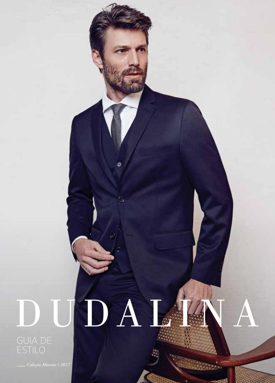 c2bd33e552 Guia de Estilo - Dudalina Masculina by Marketing Dudalina - issuu