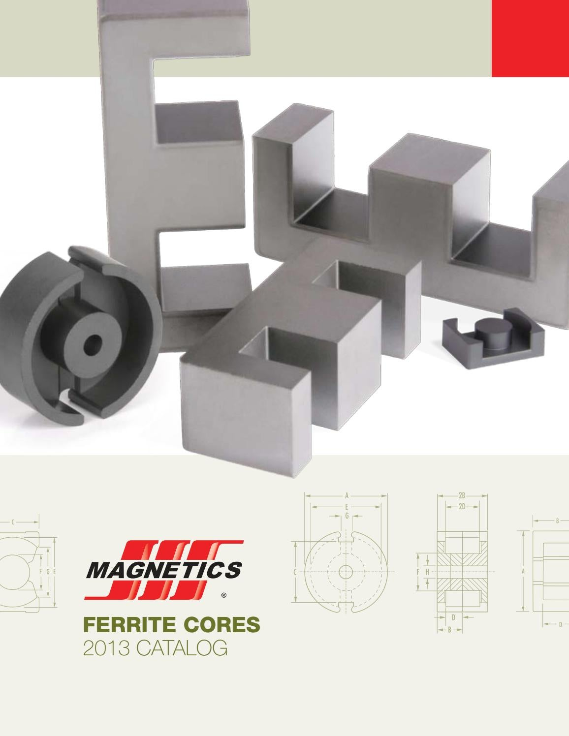 2013 Magnetics Ferrite Cores Catalog By Issuu Magnetic Circuit Of An Inductor With Ungapped Core