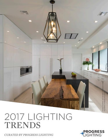 home lighting trends. Fine Trends Page 1 CURATED BY PROGRESS LIGHTING In Home Lighting Trends L