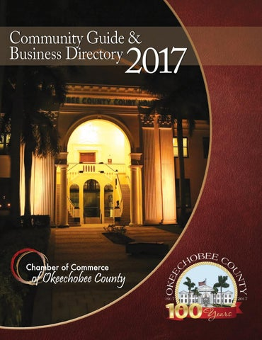 Chamber of Commerce of Okeechobee County 2017 Guide by