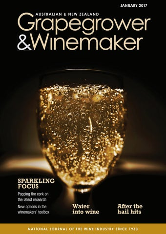 Grapegrower & Winemaker - January 2017 by provincial press