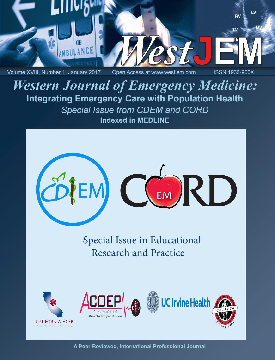 Volume 18 Issue 1: Special Issue in Educational Research and Practice from  CDEM and CORD by Western Journal of Emergency Medicine - issuu