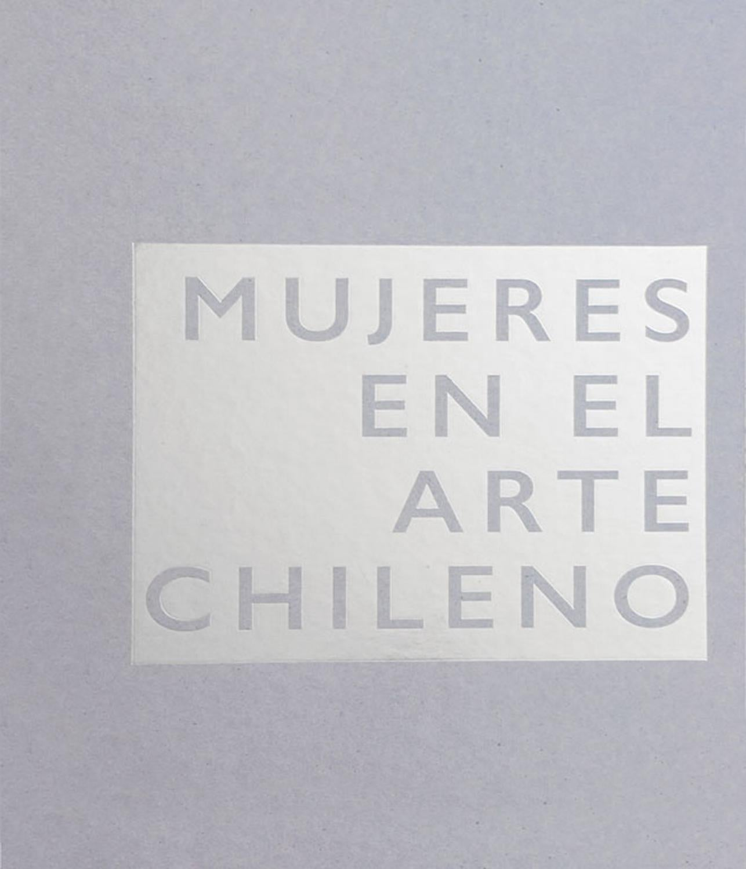 Mujeres en el arte chileno by Arte al Límite - issuu