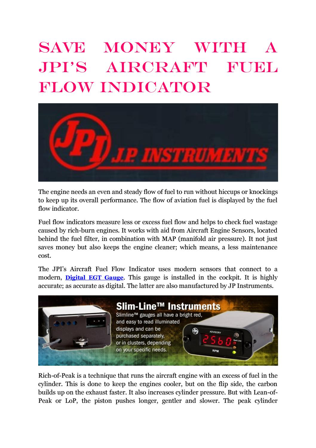 Save Money With A Jpis Aircraft Fuel Flow Indicator By J P Jet Filters Instruments Issuu