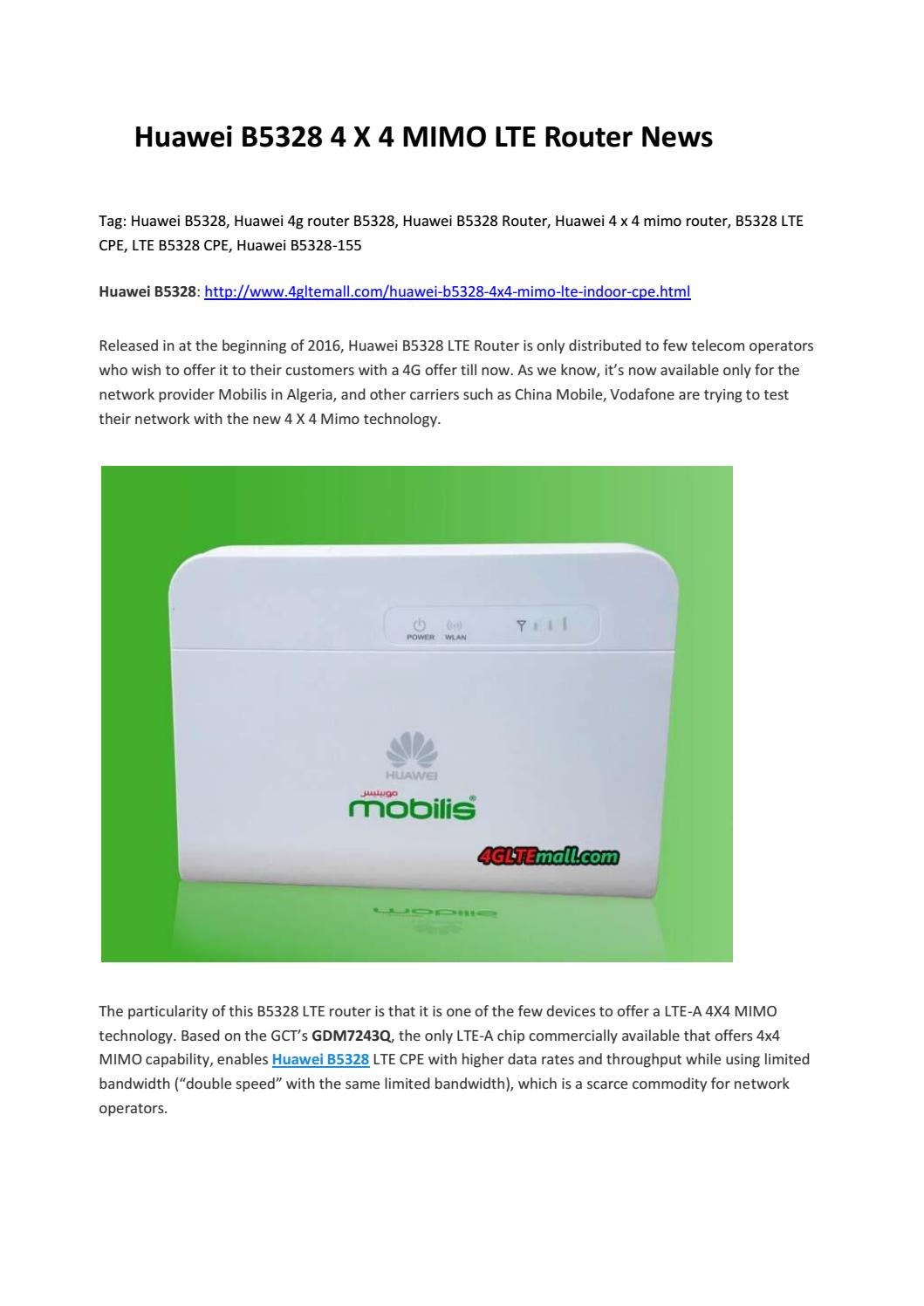 Huawei B5328 4 X 4 MIMO LTE Router News by Lte Mall - issuu