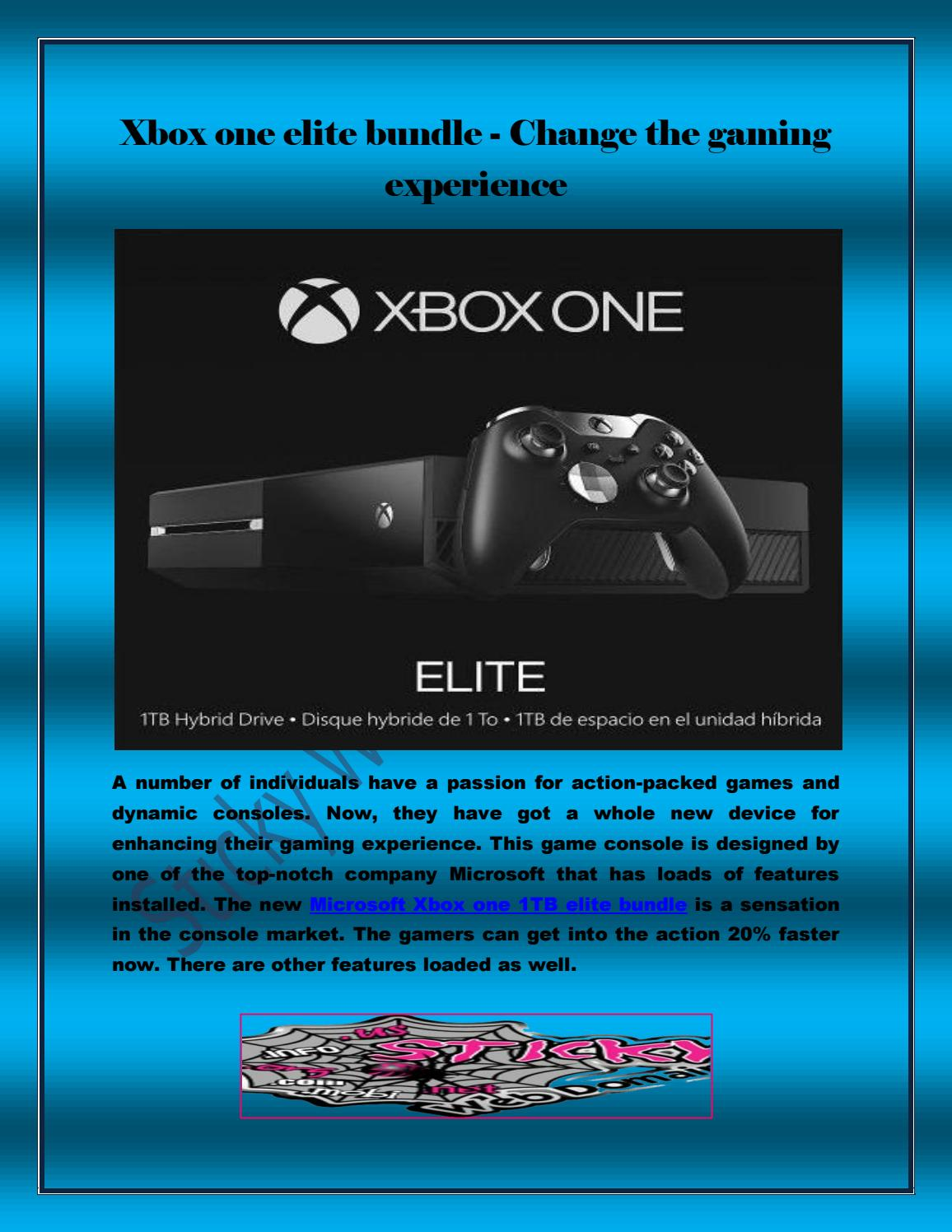 Xbox One Elite Bundle Change The Gaming Experience By 1tb Stickywebdomain Issuu