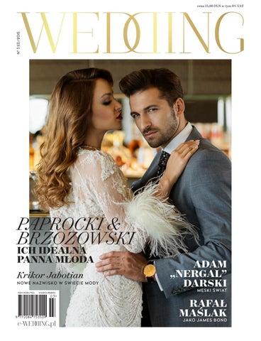 ab3c9ea74d Magazyn Ślubny WEDDING by WEDDING - issuu