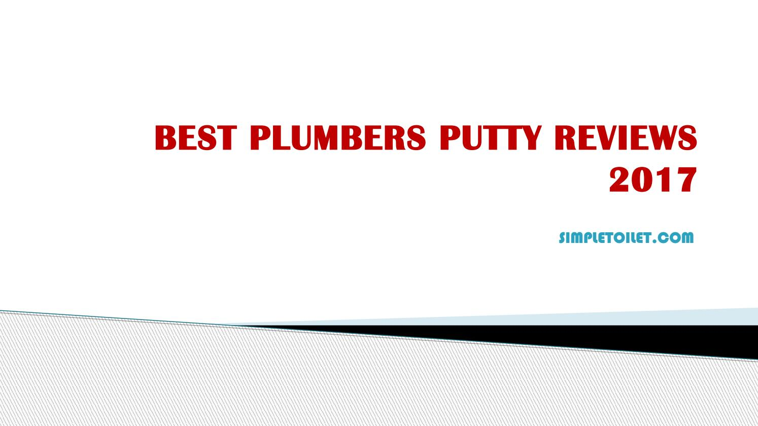 Best Plumbers Putty Reviews 2017 By Bailey Wright Issuu