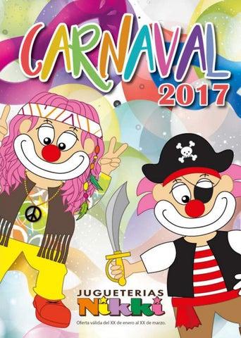 Catálogo Carnaval Nikki 2017 by JugueteriasNikki - issuu 933f4a29a94