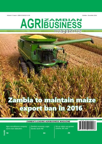 The Zambian Agribusiness Magazine Oct-Dec 2016 Edition by