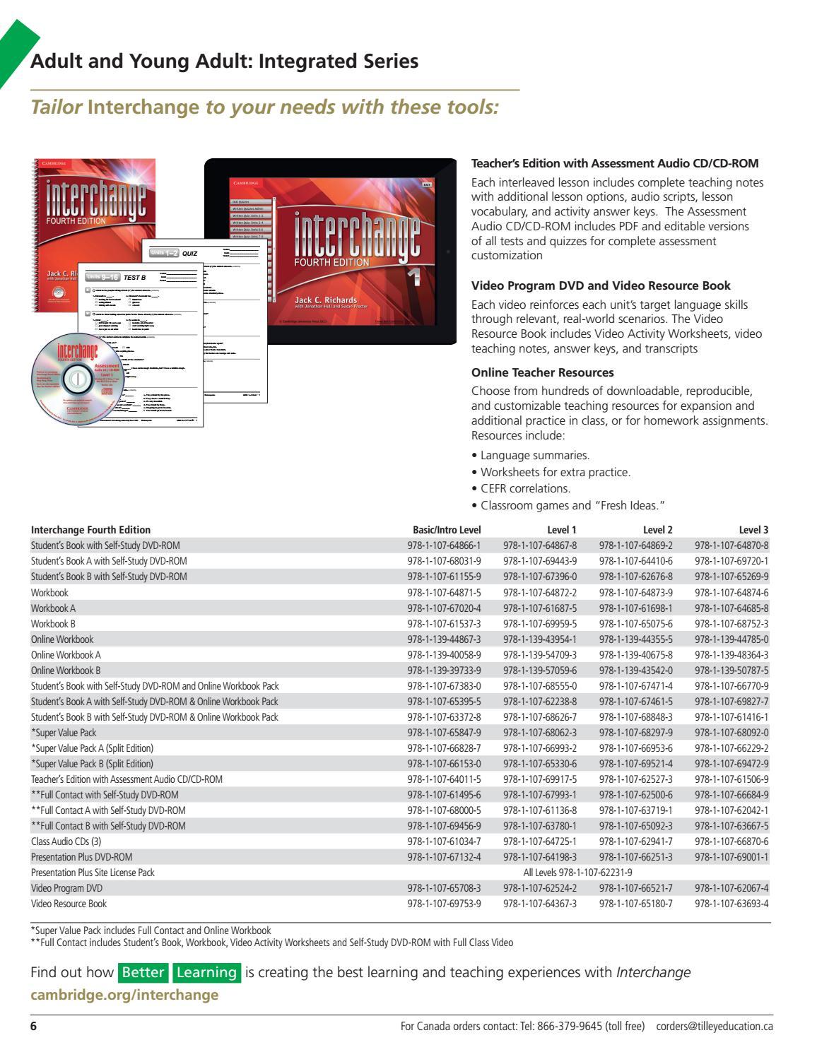 Workbooks interchange fourth edition online workbook : Cambridge University Press - 2017 ESL Catalog for Canada by ...