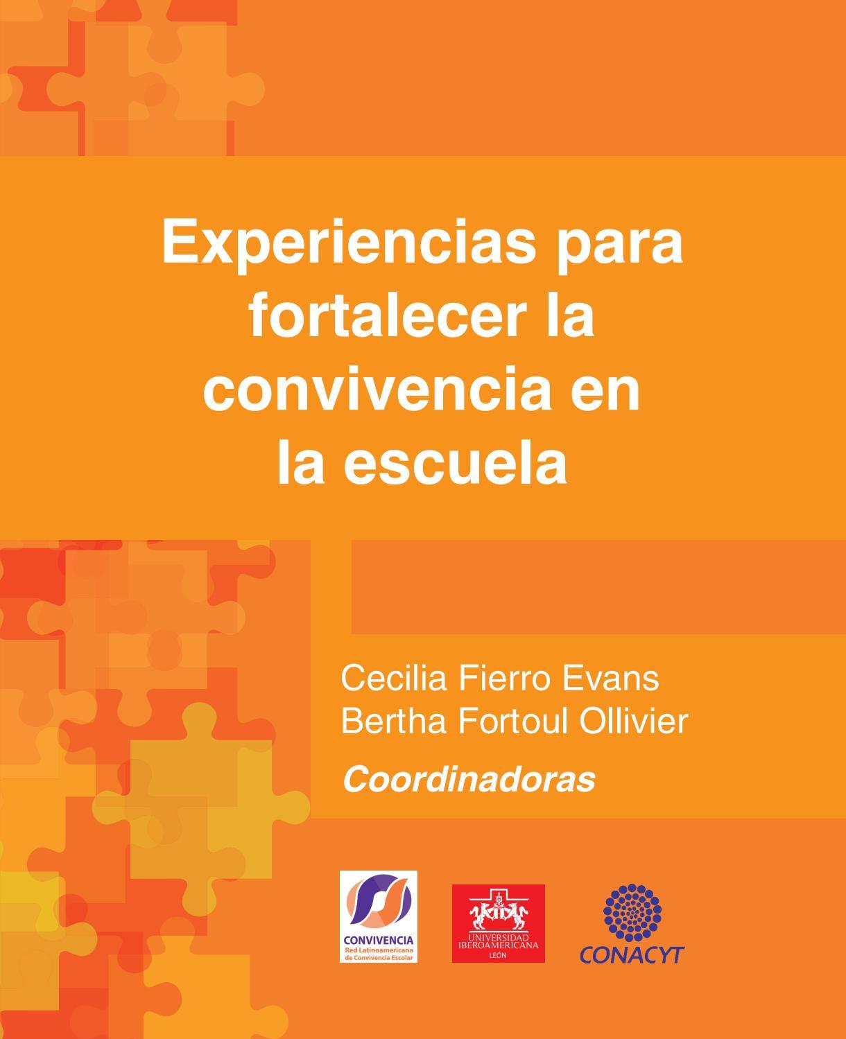 Experiencias para fortalecer la convivencia en las escuelas by ...