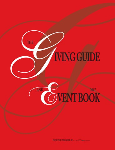 b714dd8ed86e55 The Giving Guide   Event Book 2017 by metroMAGAZINE - issuu