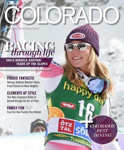 bfa21f73703 Colorado Hotel Magazine Winter 2017 by Dallas Hotel Magazine - issuu