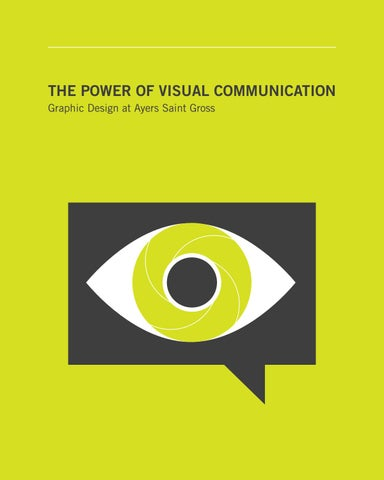The Power Of Visual Communication Graphic Design At Ayers Saint Gross By Ayers Saint Gross Issuu