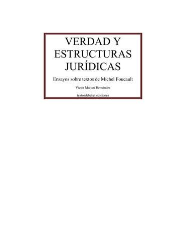 Michel Foucault Verdad Y Estructuras Jurídicas By Unidad De