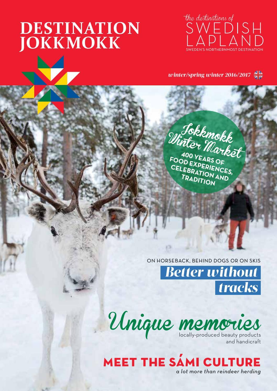 Destinations Of Swedish Lapland Jokkmokk Winter Spring Winter 2016