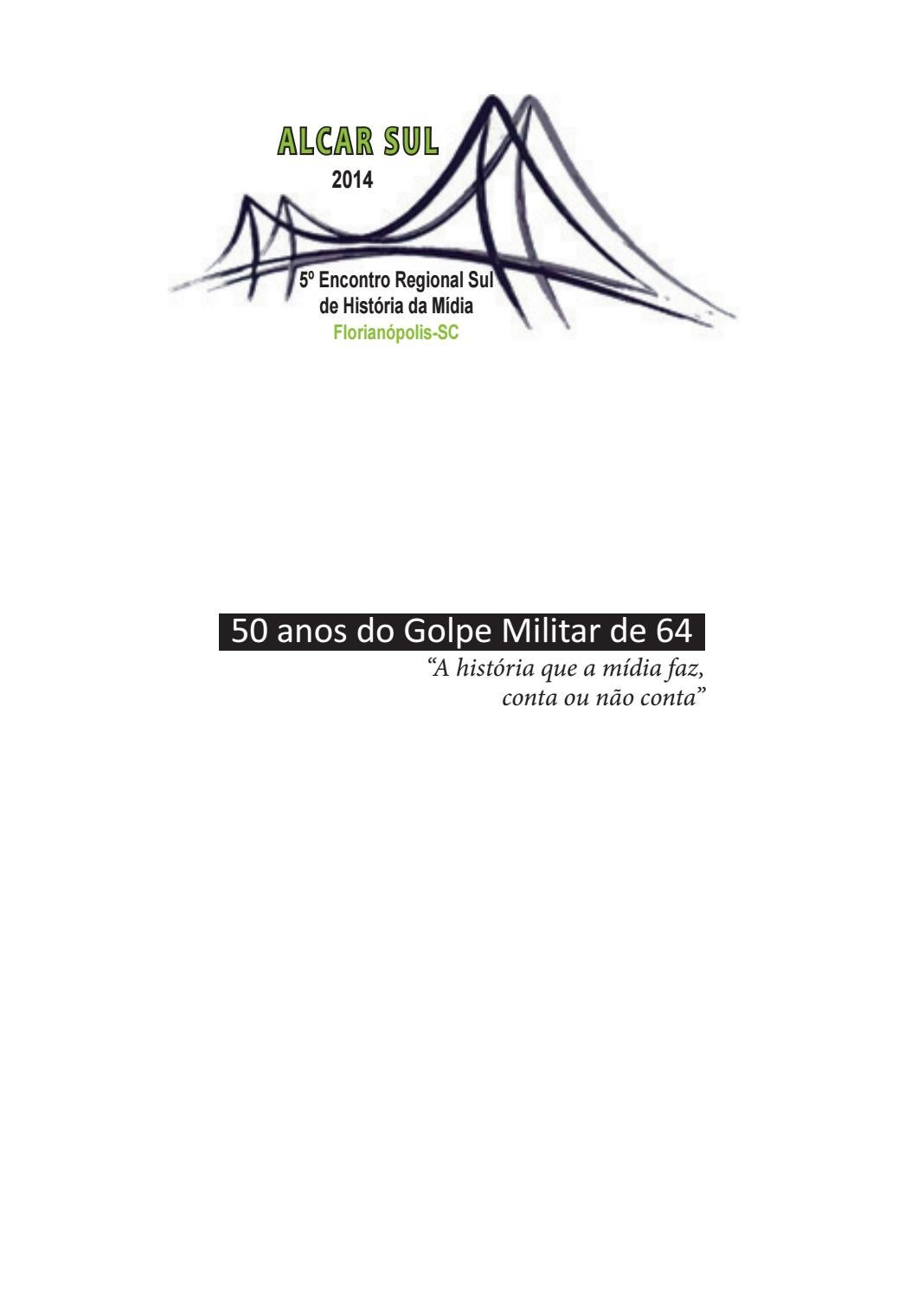 dfd3fb1da65cd 50 anos do golpe militar alcar p 1 410 continua by Editora Insular - issuu