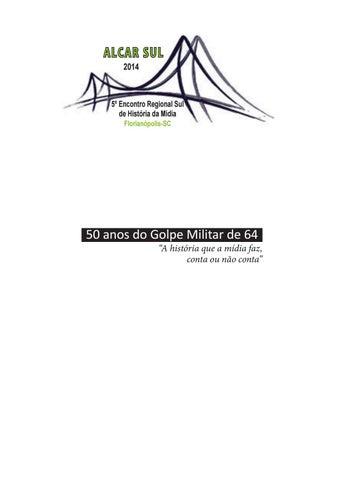 50 anos do golpe militar alcar p 1 410 continua by Editora Insular ... d23e8fdd7e0
