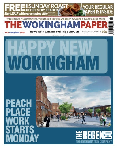 The Wokingham Paper January 5 2017 By The Wokingham Paper