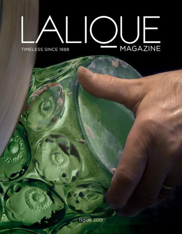 Lalique Magazine Issue 2017 English Version By Lalique Official