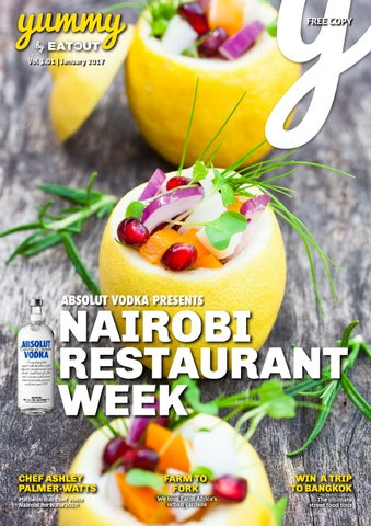 Yummy Vol 27: Nairobi Restaurant Week by Yummy Magazine - issuu