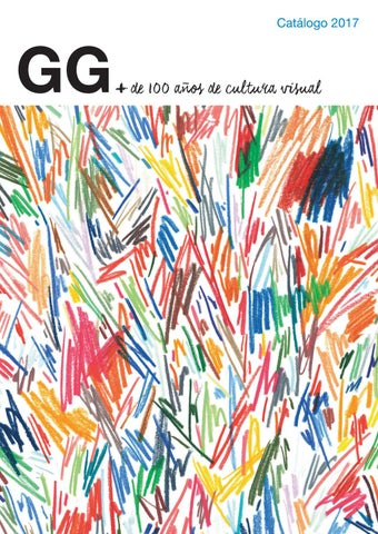 143bfba63d Catálogo 2017. Editorial Gustavo Gili by Editorial Gustavo Gili - issuu