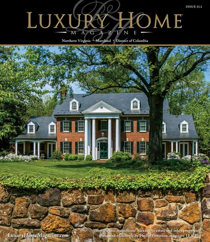 Stylist And Luxury Arizona Home And Garden Show. Page 1 Luxury Home Magazine Washington DC Issue 11 by