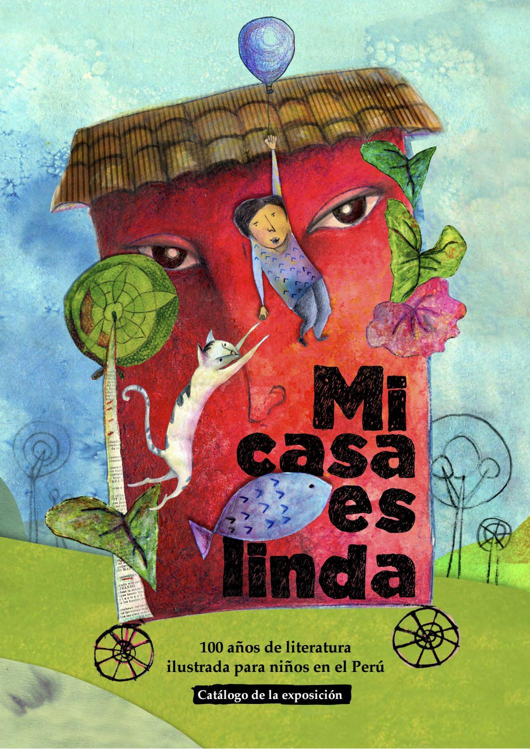 La Casa Es Muy Bonita Y Grande World Mediterranean: Mi Casa Es Linda. 100 Años De Literatura Ilustrada Para