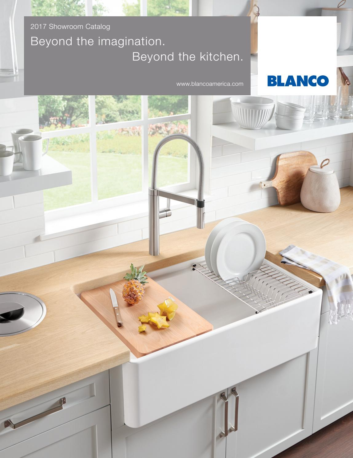 Blanco 2017 showroom catalog by lori dolnick issuu for Blancoamerica com kitchen sinks