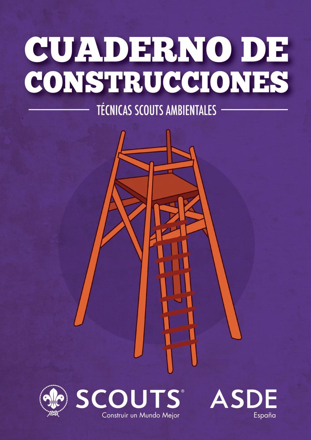 Técnicas Scouts Ambientales: Cuaderno de Construcciones by Scouts de ...