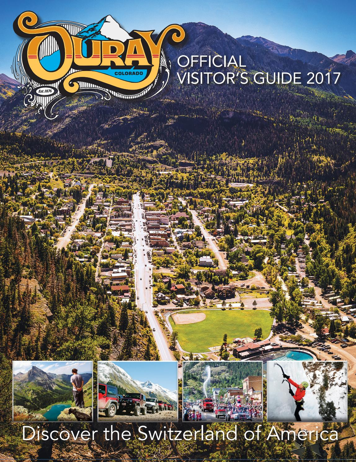 ouray official visitors guide 2017 by ballantine communications issuu ouray official visitors guide 2017 by