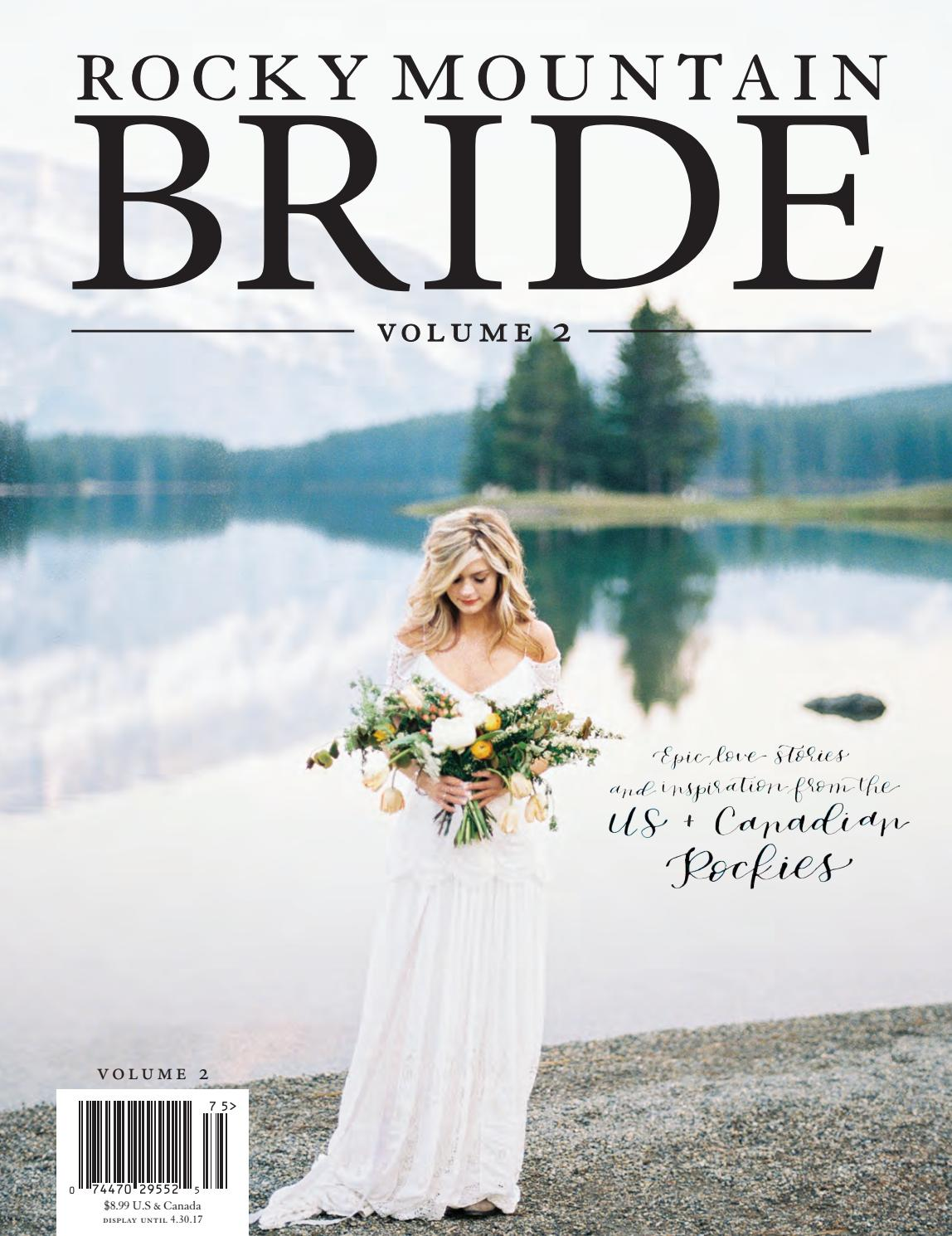 Rocky Mountain Bride Regional Volume 2 By Magazine Issuu