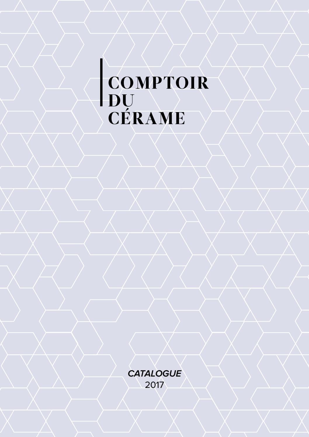 catalogue comptoir du c rame 2017 by comptoir du cerame issuu. Black Bedroom Furniture Sets. Home Design Ideas