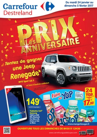 Carrefour Destreland Les Prix Anniversaires Du 24