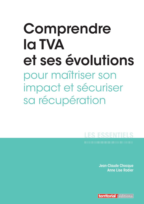 Comprendre la tva et ses evolutions pour maitriser son for Tva pour la renovation