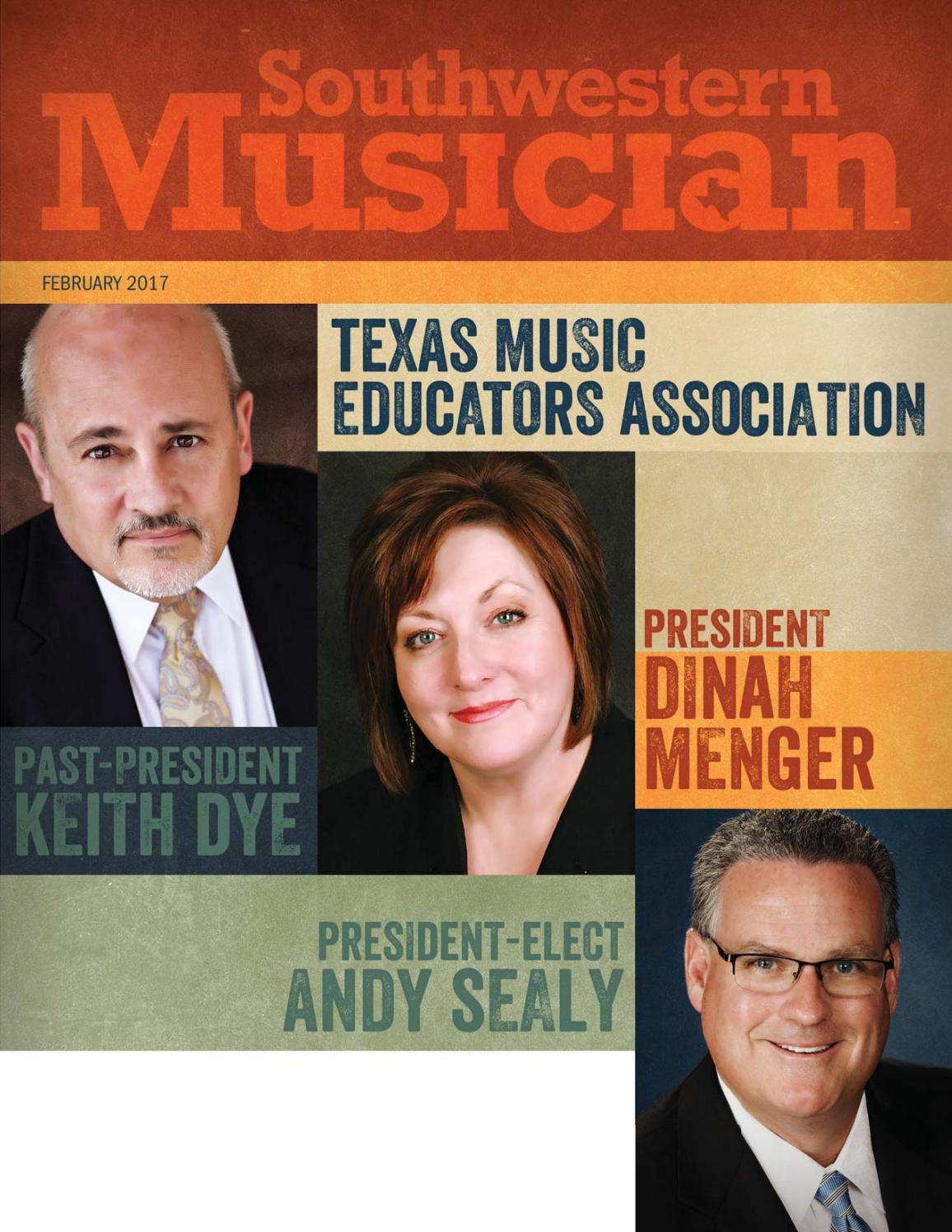 February 2017 Southwestern Musician by Texas Music Educators