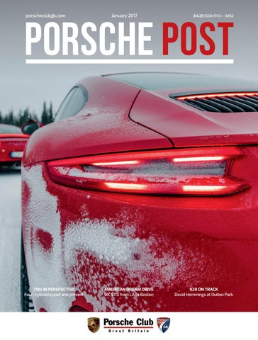 ea054f2ef4d8 Porsche Post January 2017 by Porsche Club Great Britain - issuu