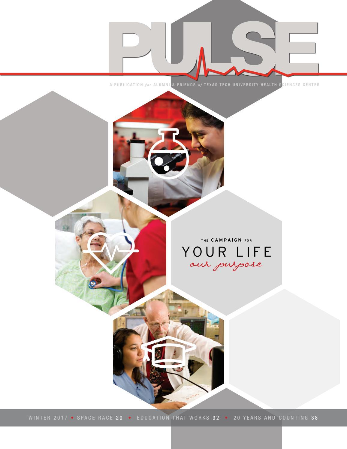 PULSE Winter 2017 by Texas Tech University Health Sciences Center ...