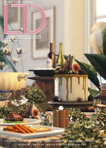LTD Magazine January February 2017 By Love To Decorate